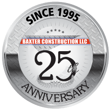 Baxter Construction 25 Year Anniversary